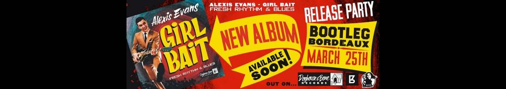 Alexis Evans, album Girl Bait 2016